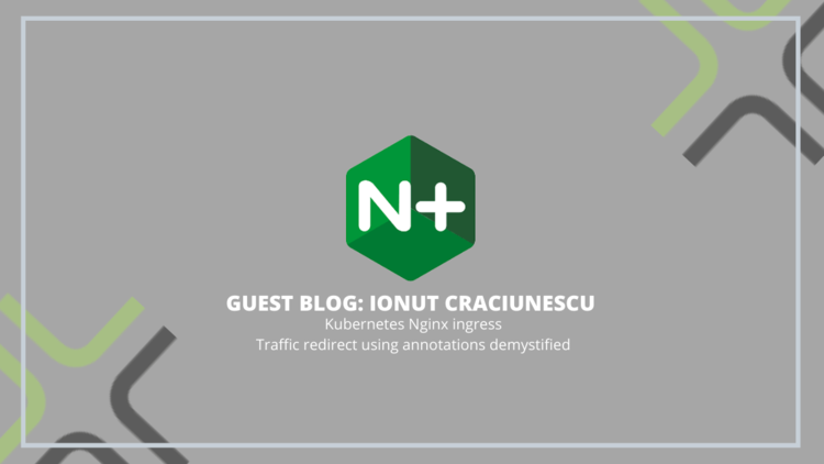 Kubernetes Nginx Ingress: Traffic Redirect Using Annotations Demystified