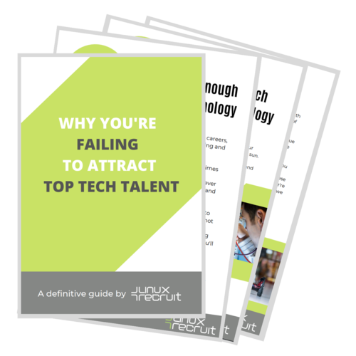 Why You're Failing to Hire Top Talent - a definitive guide by LinuxRecruit