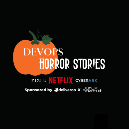 DevOps Exchange - Halloween Special ft. Netflix, Ziglu & CyberArk