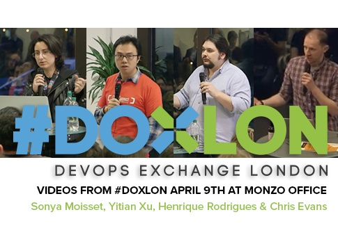 DevOps Exchange Meetup @ Monzo  - April 2019