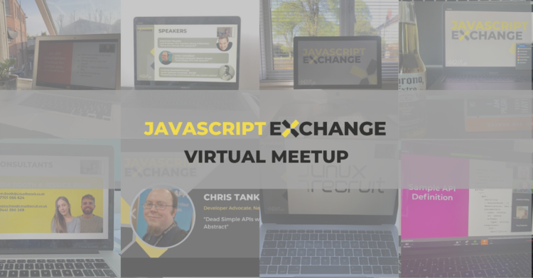 JavaScript Exchange - Virtual Meetup