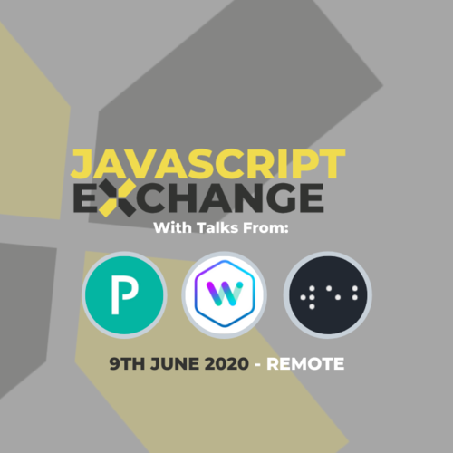 JavaScript Exchange - Wealth Wizards, VMWare (Pivotal) & Webanytime