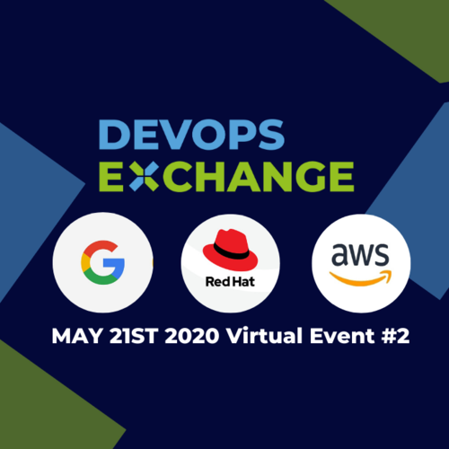 DevOps Exchange - Lockdown Special with AWS, Google and Red Hat