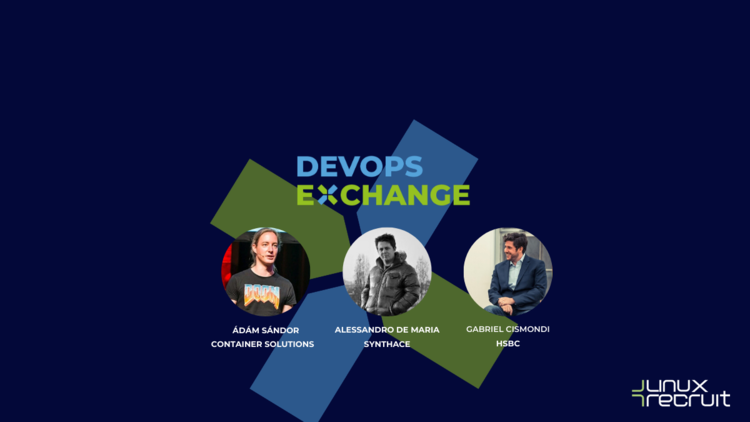 DevOps Exchange, Lunch Time special - Container Solutions, HSBC and Synthace