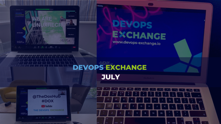 DevOps Exchange July - featuring S&P Global, Nutmeg and Smarkets