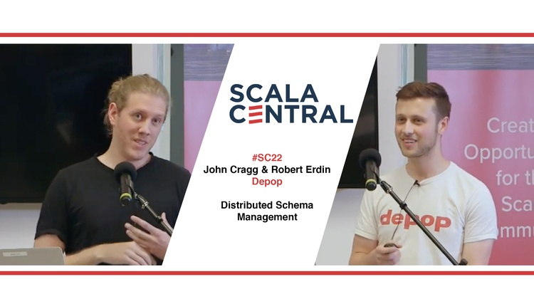 #SC22  John Cragg and Robert Erdin - Depop - Distributed Schema Management
